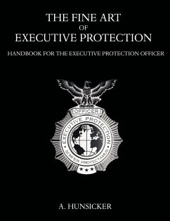 The Fine Art of Executive Protection - Hunsicker, A.