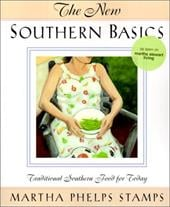 New Southern Basics: Traditional Southern Food for Today - Stamps, Martha Phelps / Phelps Stamps, Martha