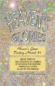 Heaven's Glories - Scott E. Beemer