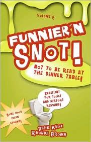 Funnier'N Snot