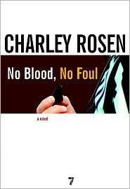 No Blood, No Foul - Charley Rosen