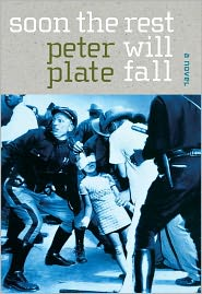 Soon the Rest Will Fall - Peter Plate