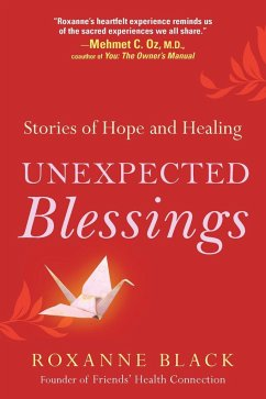 Unexpected Blessings: Stories of Hope and Healing - Black, Roxanne