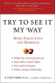 Try to See it My Way - B.Janet Gibbs; Karen J. Getzen
