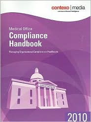 Medical Office Compliance Handbook: Managing Organizational Compliance in Healthcare - Contexto Media