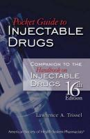 Pocket Guide to Injectable Drugs: Companion to the Handbook on Injectable Drugs