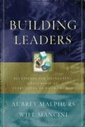 Building Leaders - Aubrey Malphurs, Will Mancini