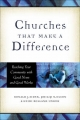 Churches That Make a Difference - Ronald J. Sider;  Philip N. Olson;  Heidi Rolland Unruh