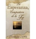 Sp/La Esperanza, Companera de La Fe (Hope, Partner to Faith) - Charles Capps