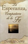 Sp/La Esperanza, Companera de La Fe (Hope, Partner to Faith)