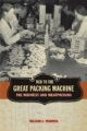 Tied to the Great Packing Machine - Wilson J. Warren