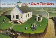 Tributes to Iowa Teachers