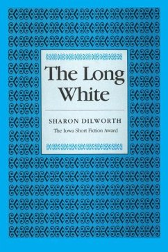 The Long White - Dilworth, Sharon