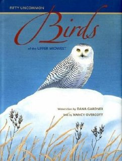 Birds of the Upper Midwest - Overcott, Nancy Gardner, Dana
