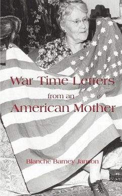 War Time Letters from an American Mother - Janson, Blanche Barney Hudson, Elinor de Torri
