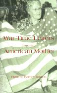 War Time Letters from an American Mother