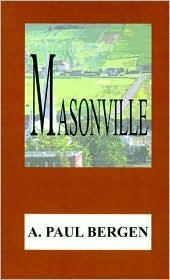 Masonville - A. Paul Bergen