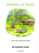 Maxwell's Tales: A Collection of Bedtime Stories for Children