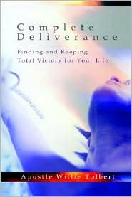 Complete Deliverance - Willie Tolbert
