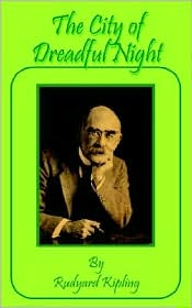 The City Of Dreadful Night - Rudyard Kipling