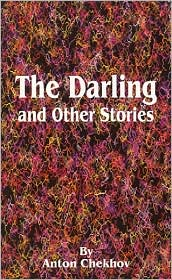 The Darling - Anton Pavlovich Chekhov, Constance Garnett (Translator)