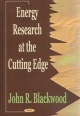 Energy Research at the Cutting Edge - John R. Blackwood