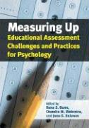 Measuring Up: Education Assessment Challenges and Practices for Psychology