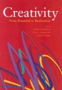 Creativity: From Potential to Realization