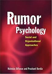 Rumor Psychology: Social and Organizational Approaches - DiFonzo, Nicholas