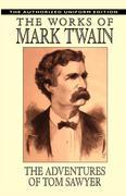 Twain, Mark: The Adventures of Tom Sawyer