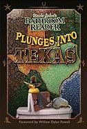 Uncle John's Bathroom Reader Plunges Into Texas