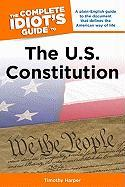 The Complete Idiot's Guide to the U.S. Constitution