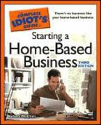 The Complete Idiot's Guide to Starting a Home-Based Business