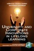 University and Corporate Innovations in Lifelong Learning (PB) (Research in Management Education and Development)