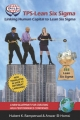 Tps-Lean Six SIGMA: Linking Human Capital to Lean Six SIGMA - A New Blueprint for Creating High Performance Companies (PB)