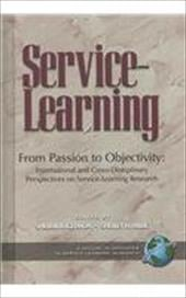From Passion to Objectivity: International and Cross-Disciplinary Perspectives on Service-Learning Research (Hc) - Gelmon, Sherril B. / Billig, Shelley H.
