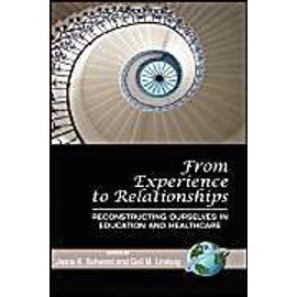 From Experience to Relationships - Gail M. Lindsay