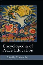Encyclopedia Of Peace Education (Hc) - Monisha Bajaj (Editor)