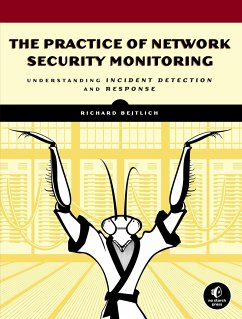 The Practice of Network Security Monitoring - Bejtlich, Richard