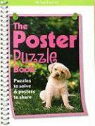 The Poster Puzzle Book: Puzzles to Solve & Posters to Share