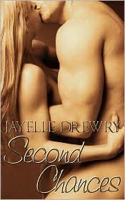 Second Chances - Jayelle Drewry