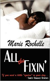 All The Fixin' - Marie Rochelle