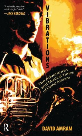 Vibrations: A Memoir - David Amram, Foreword by Douglas Brinkley