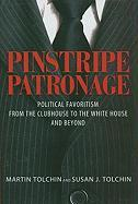 Pinstripe Patronage: Political Favoritism from the Clubhouse to the White House and Beyond