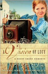 A Vision of Lucy (Rocky Creek Romance Series #3) - Margaret Brownley