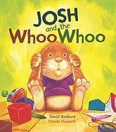 Josh and the Whoo Whoo
