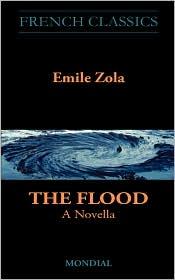 The Flood. A Novella (French Classics) - Emile Zola