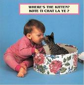 Where's the Kitten?/Kote Ti Chat La Ye? - Christian, Cheryl / Dwight, Laura