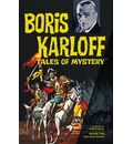 Boris Karloff Tales Of Mystery Archives Volume 2 - Dick Wood