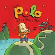 Polo and the Magic Flute (Adventures of Polo)